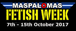 Maspalomas Fetish Week 2017