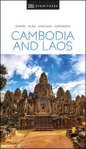 Cambodia & Laos DK Eyewitness Travel Guide