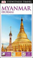 Myanmar (Burma) DK Eyewitness Travel Guide