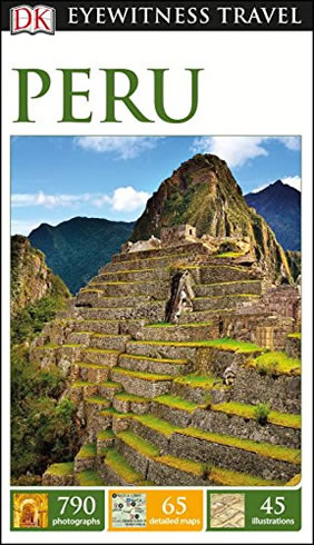 Peru - DK Eyewitness Travel Guide