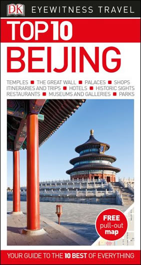 Top 10 Beijing - DK Eyewitness Travel Guide