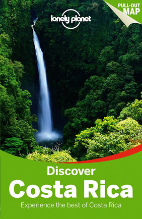 Discover Costa Rica Lonely Planet Travel Guide