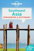 Lonely Planet Southeast Asia Southeast Asia phrasebook