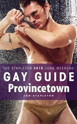 Provincetown - The Stapleton 2015 Long Weekend Gay Guide