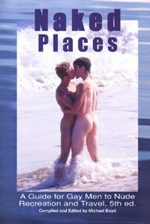 Naked Places: A Guide for Gay Men to Nude Recreation and Travel
