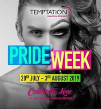 Temptation Cancun Resort Gay Pride Week 2019