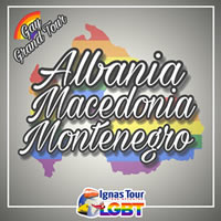 Albania, Montenegro & Macedonia Gay Grand Tour